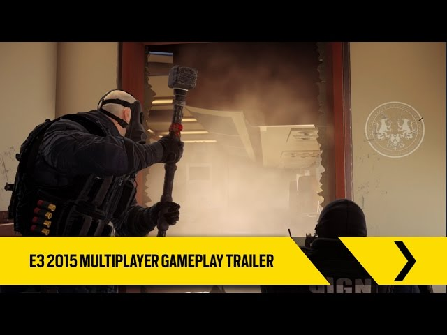 Tom Clancy's Rainbow Six Siege Official – E3 2015 Multiplayer Gameplay Trailer